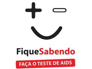 Campanha Fique Sabendo é realizada em todo país (Foto: Divulgação / Ministério da Saúde)