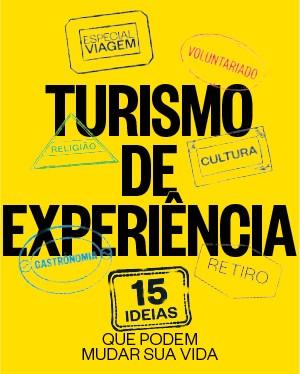 Turismo de Experiência (Foto: ÉPOCA)