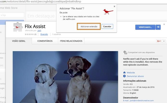 Continue a instalação do Flix Assist no Chrome (Foto: Reprodução/Barbara Mannara)