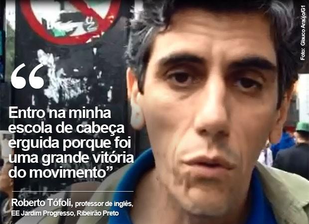 Professor Roberto Tófoli  fala do fim da greve dos professores de SP (Foto: Glauco Araújo/G1)