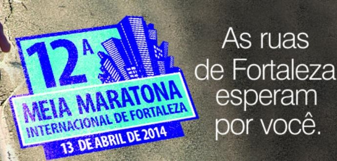 Cartaz; Meia Maratona de Fortaleza 2014 (Foto: Divulgação)