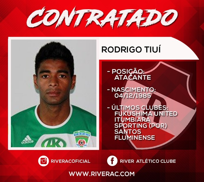 Ficha Rodrigo Tiuí, reforço do River-PI (Foto: Divulgação/River-PI)