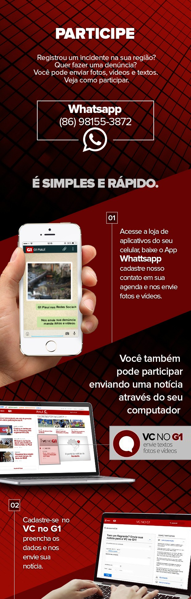 Participe enviando mensagens e fotos para o Whatsapp do G1 Piauí (Foto: Adelmo Paixão)