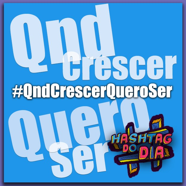 #HashtagDoDia: QndCrescerQueroSer (Foto: Malhação / TV Globo)