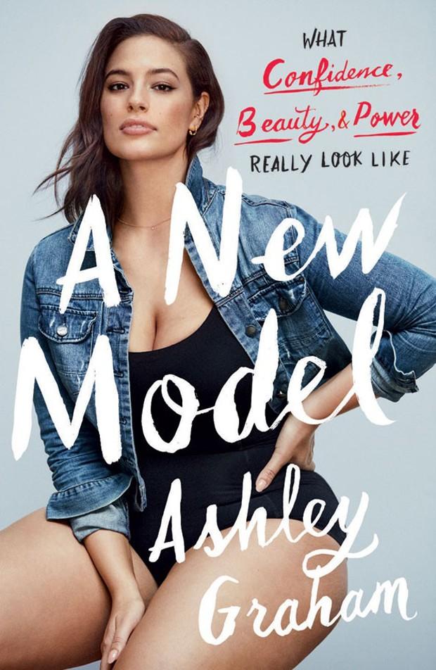 'A New Model: What Confidence, Beauty and Power Really Look Like', livro de memórias de Ashley Graham (Foto: Divulgação)