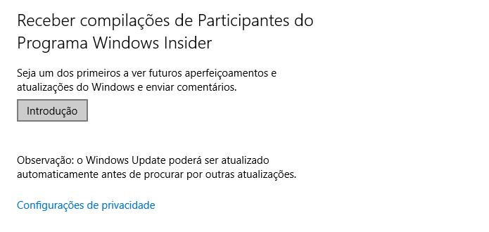Quem ainda não é Insider pode acessar a atualização a partir do Windows Update (Foto: Reprodução/Helito Bijora)