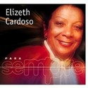 Para Sempre: Elizeth Cardoso