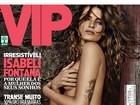 Isabeli Fontana posa sensual para a &#39;VIP&#39; de fevereiro