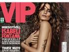 Isabeli Fontana posa sensual para a 'VIP' de fevereiro