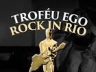 Troféu Rock in Rio – O EGO premia  melhores momentos e personagens