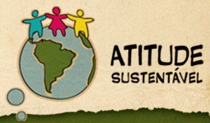 Atitude Sustentável (Foto: Divulgação)