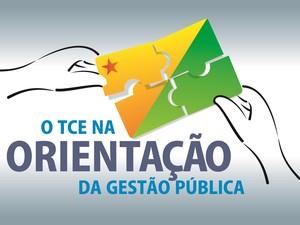 TCE Acre orienta (Foto: Divulgação/TCE-AC)