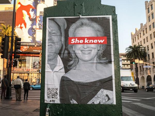 O cartaz colado nas ruas de Los Angeles acusado a atriz Meryl Streep de saber dos crimes cometidos pelo produtor Harvey Weinstein (Foto: Twitter)