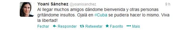 Tuíte de Yoani Sánches após ser recebida por protestos no Brasil (Foto: Reprodução/Twitter)