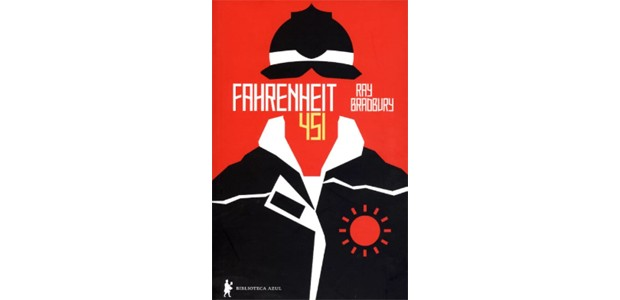 """""""Fahrenheit 451"""", de Ray Bradbury (Foto: Divulgação)"""