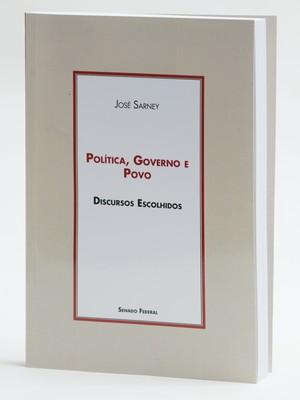 Política, Governo e Povo - livro de José Sarney (Foto: Divulgação)