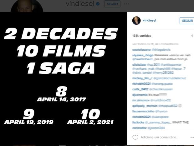 Em post no Instagram, Vin Diesel anunciou as datas de estreia do oitavo, do nono e do décimo 'Velozes e Furiosos' (Foto: Reprodução/Instagram/vindiesel)