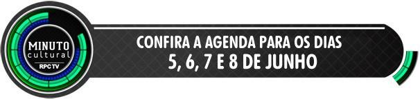 Minuto Cultural 05 a 08 de junho (Foto: Divulgação/RPC TV)