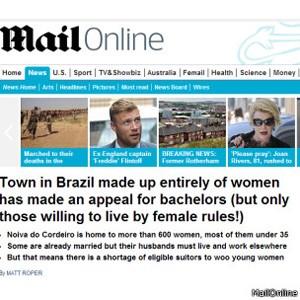 Mail Online: 'Cidade no Brasil composta inteiramente por mulheres fez apelo por solteiros'.  (Foto: Mail Online / Via BBC)