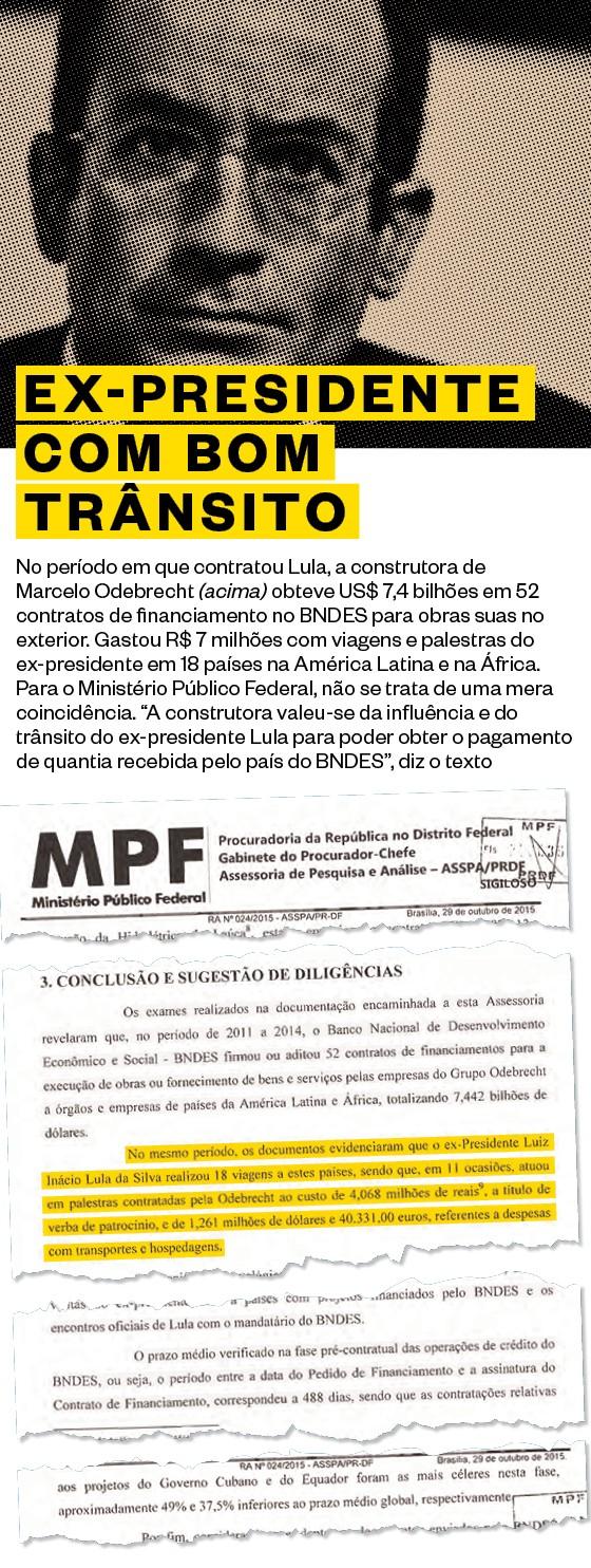 EX-PRESIDENTE COM BOM TRÂNSITO No período em que contratou Lula,  a construtora de Marcelo Odebrecht (acima) obteve US$ 7,4 bilhões em 52 contratos de financiamento no BNDES para obras suas no exterior (Foto: Luis Ushirobira/Valor)
