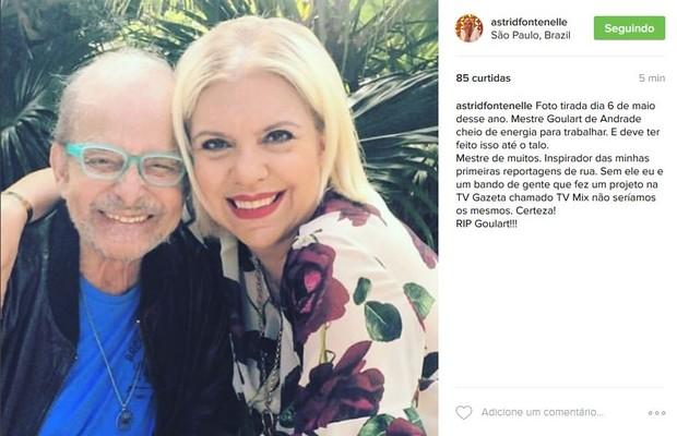 Astrid Fontenelle presta homenagem ao apresentador Goulart de Andrade, que morreu aos 83 anos (Foto: Reprodução do Instagram)