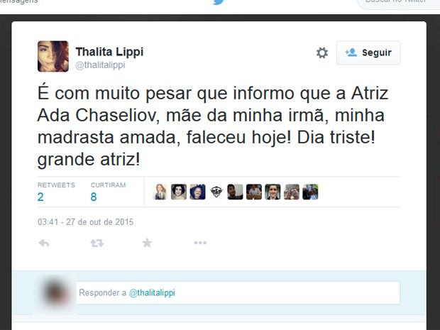 A atriz Thalita Lippi divulgou o falecimento de Ada Chaseliov em sua conta no Twitter (Foto: Reprodução/ Twitter)