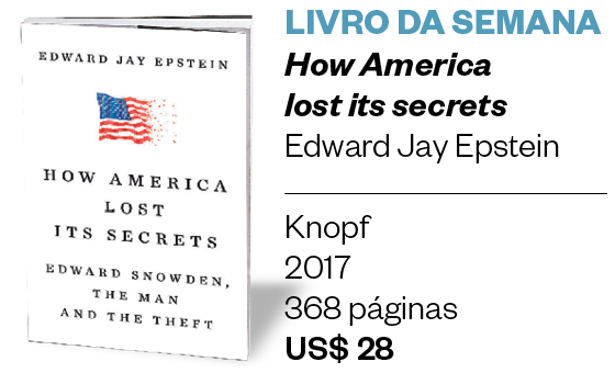 LIVRO DA SEMANA - How America lost its secrets - Edward Jay Epstein (Foto: Divulgação)