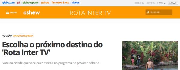 'Rota Inter TV' realiza votação para escolha do destino e resultado é divulgado ao vivo na web (Foto: Divulgação)