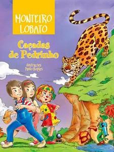 Livro 'Caçadas de Pedrinho', de Monteiro Lobato, distribuído a escolas públicas no PNBE (Foto: Divulgação/ MEC)