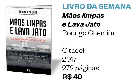 Livro: Mãos Limpas e Lava Jato (Foto: Época)