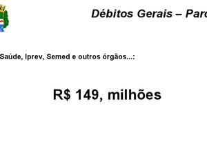 Débito geral da Prefeitura de Maceió (Foto: Divulgação/Assessoria)