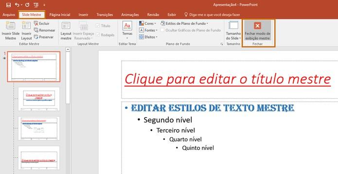 Saia do modo de exibição de slide mestre e edite sua apresentação com os padrões salvos (Foto: Reprodução/Barbara Mannara)