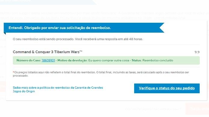 Verifique o status do pedido para ver se você recebeu o dinheiro de volta (Foto: Reprodução/Tais Carvalho)