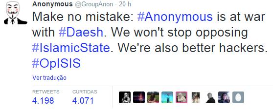 """""""Não se engane: Anonymous está em guerra contra o Daesh (sigla árabe para Estado Islâmico). Não iremos parar de nos opor ao Estado Islâmico. Nós somos hackers melhores.""""  (Foto: Reprodução Twitter)"""