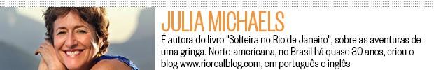 Perfil Julia Michaels, Blog da Ruth (Foto: ÉPOCA)