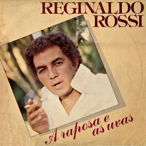 Disco 'A raposa e as uvas', de Reginaldo Rossi, com a faixa homônima (Foto: Divulgação)