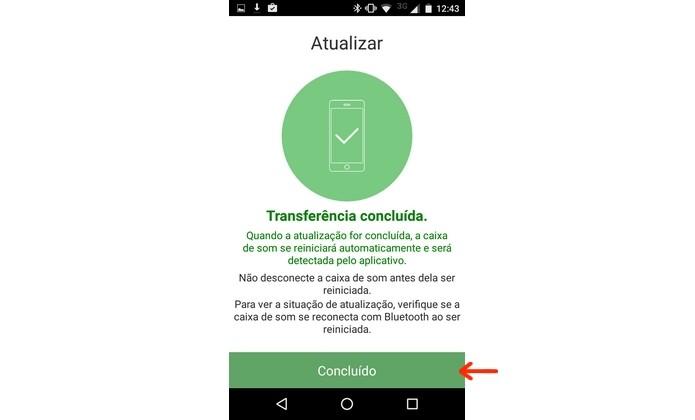 Transferência de arquivo do celular para caixa de som concluída (Foto: Reprodução/Raquel Freire)