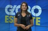 Assista à íntegra do Globo Esporte deste sábado