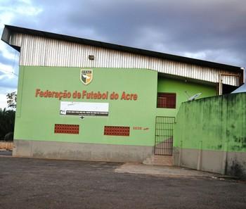 Federação de Futebol do Acre (FFAC) (Foto: Duaine Rodrigues)