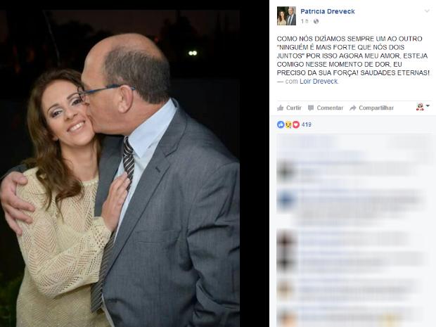 Esposa de Loir Dreveck anunciou morte do político pela internet (Foto: Reprodução/Facebook)