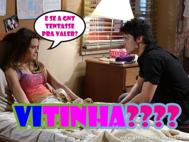 Ih, glr, se liga na proposta indecente da Fatinha! Será que rola #ViTinha??? (Foto: Malhação / Tv Globo)