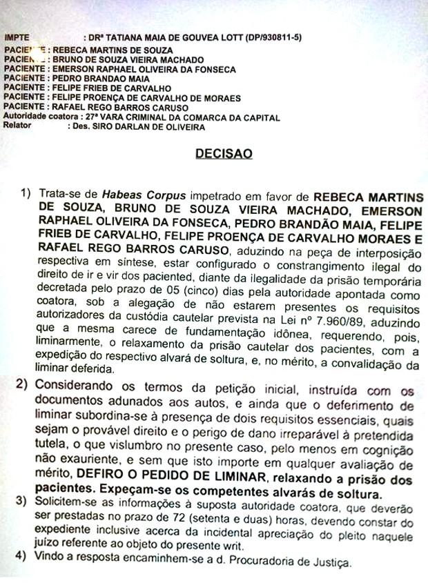 Habeas corpus concedido para sete manifestantes; outro pedido contemplou mais cinco ativistas (Foto: Marcelo Gomes / GloboNews)