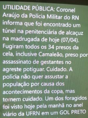 Mensagem sobre fuga de Alcaçuz circulou nesta segunda (7) (Foto: Reprodução/WhatsApp)