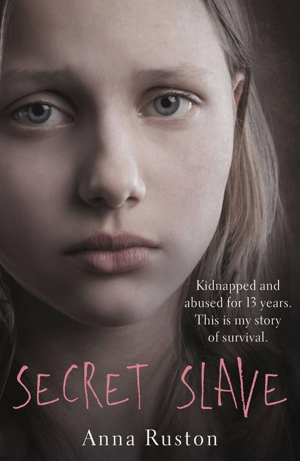 Vítima adotou o nome fictício de Anna Ruston e acaba de lançar um livro contando em detalhes o seu drama (Foto: Reprodução)