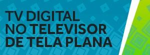 Garanta a qualidade do sinal digital na sua TV  (Divulgação)