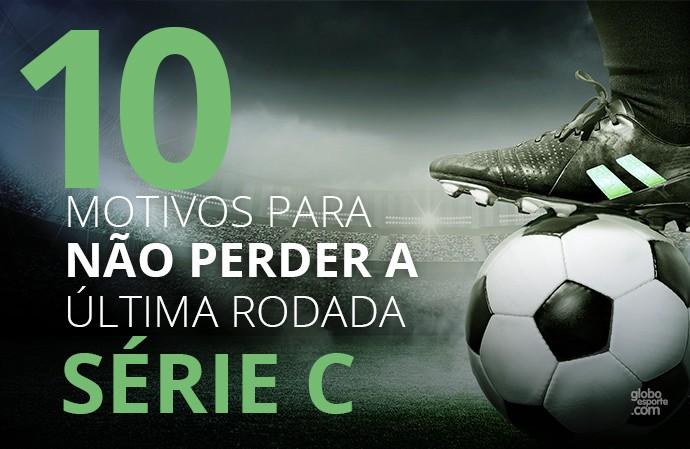Série C do Brasileirão  0 (Foto: Infoesporte)