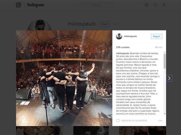 Post de Paulo Miklos no Instagram em que ele comenta sua saída do Titãs (Foto: Reprodução/Instagram/miklospaulo)