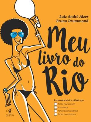 'Meu livro do Rio' tem duas opções de capa (Foto: Reprodução / Editora Objetiva - ilustração Bruno Drummond)