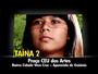 Cine Anhanguera exibe 'Tainá 2' em telão na Praça CEU das Artes
