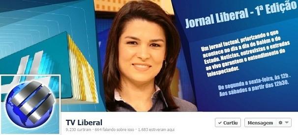 FanPage TV Liberal  (Foto: Reprodução/TV Liberal )